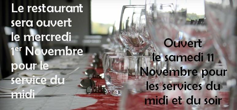 ouvertures du 1er et 11 novembre